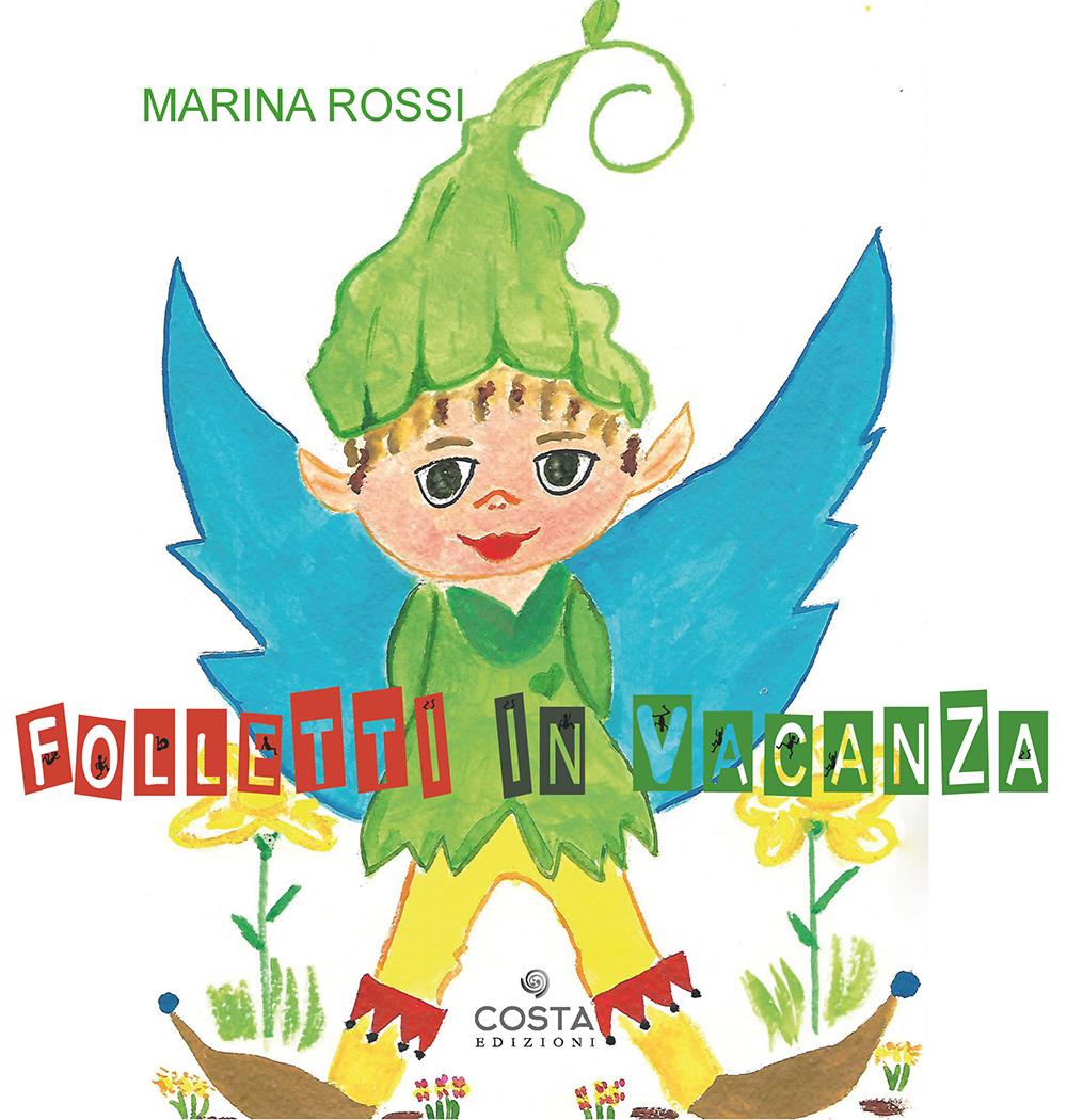 Presentazione del libro Folletti in vacanza di Marina Rossi